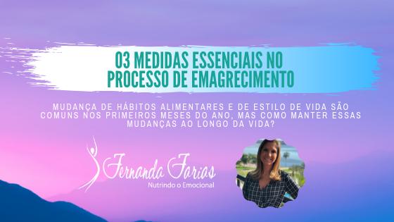 03 MEDIDAS ESSÊNCIAIS NO PROCESSO DE EMAGRECIMENTO