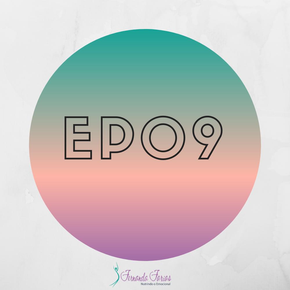 EP09 – A zona de conforto não é o seu lugar