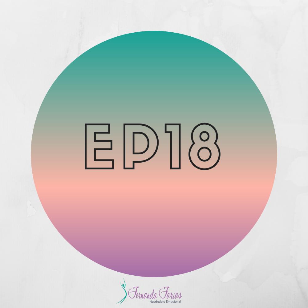 EP18 – Esse é o 80/20 do Emagrecimento