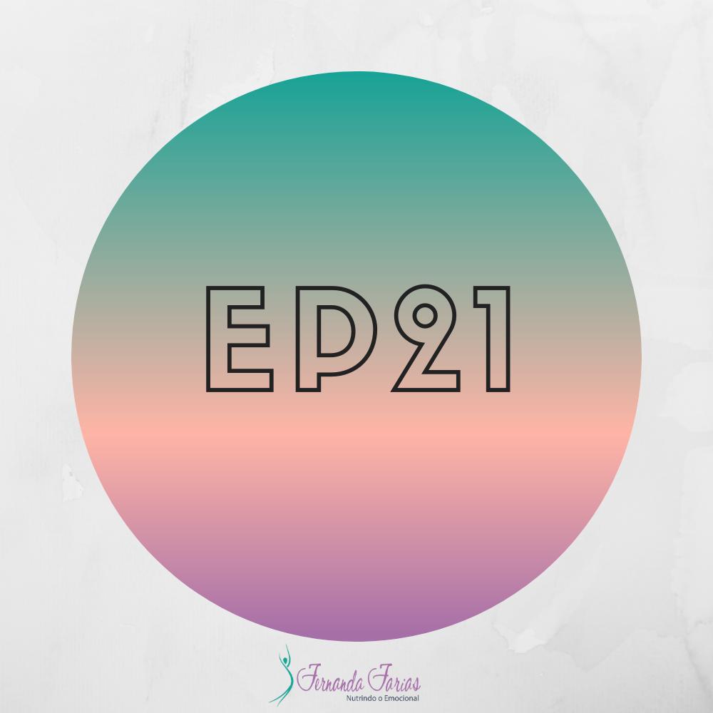 EP21 – Como você lida com seus desafios?