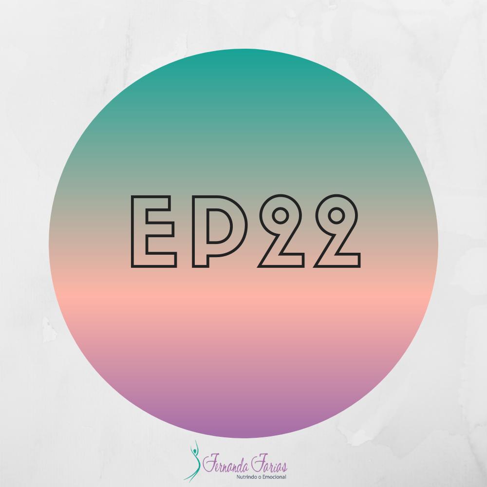 EP22 – O poder da compulsão