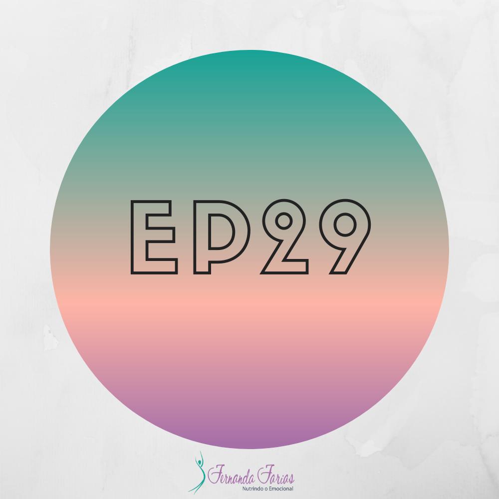 EP29 – Como fazer 1% melhor nestes 365 dias.