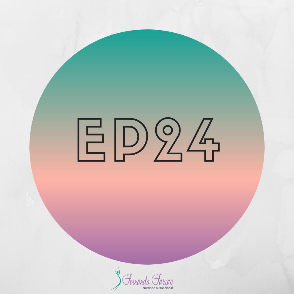 EP24 – O que a montanha e a pedra tem a ver com o emagrecimento?
