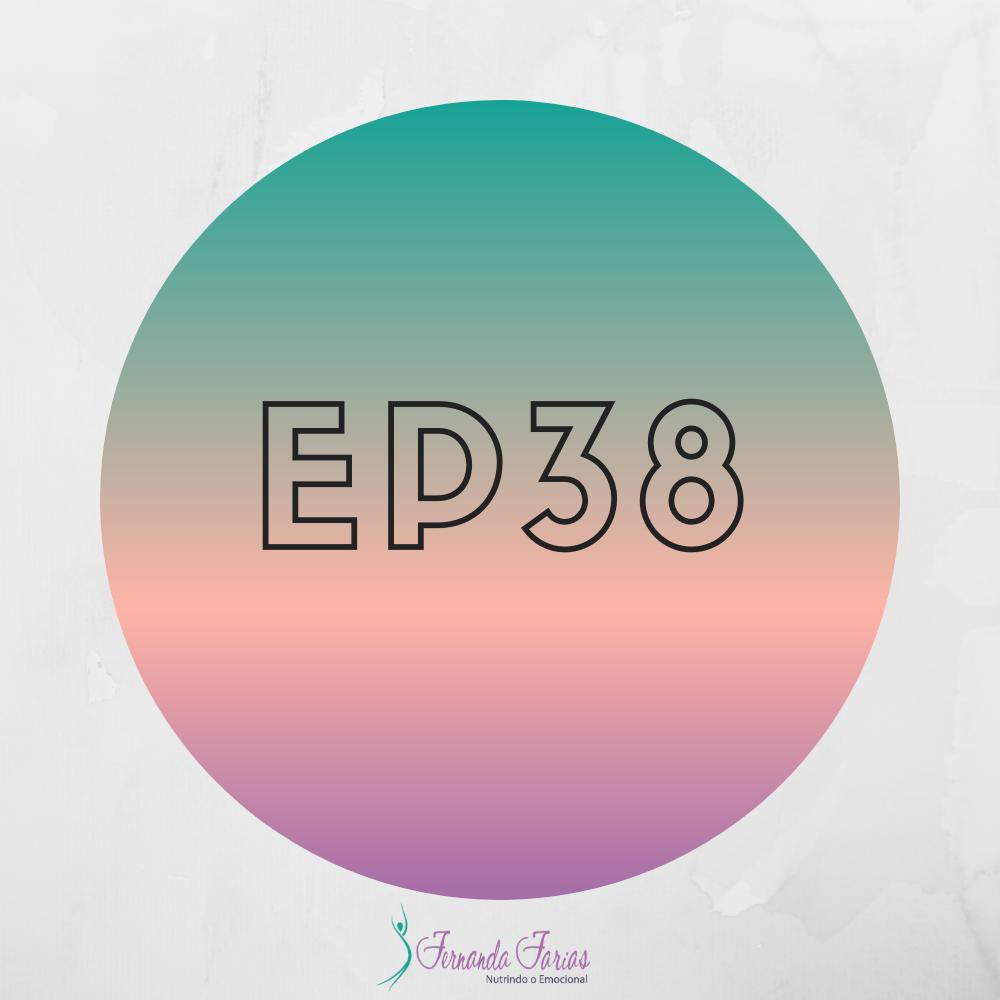 EP38 – Um poder só nosso, use com sabedoria